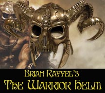 Brian Raffel's The Warrior Helm